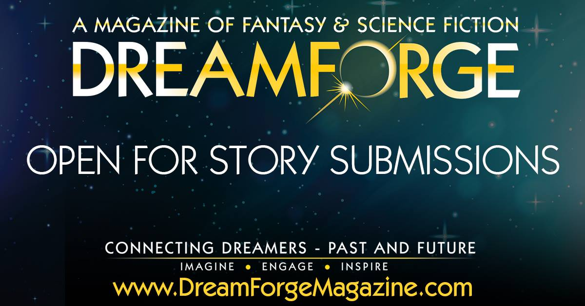 DreamForge is Open for Submissions