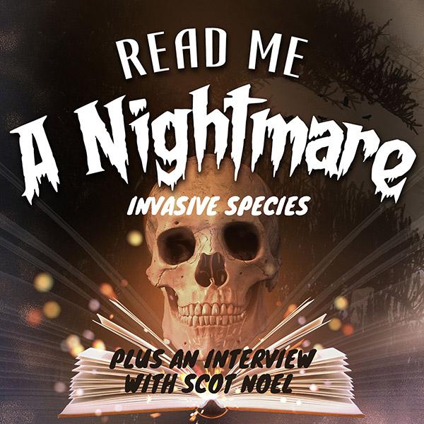 Invasive Species and Scot Noel